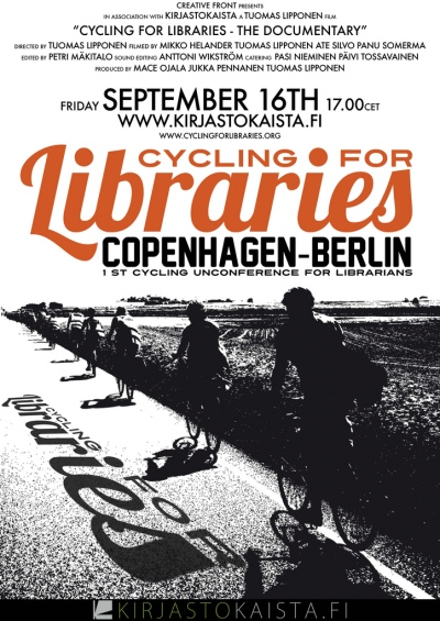 Cycling for Libraries: The documentary -Directed by: Tuomas Lipponen Film crew: Tuomas Lipponen, Panu Somerma, Ate Silvo, Mikko Helander, Watch online on 16th of September, 2011 at 5 p.m. CET